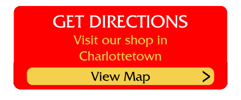 Visit our shop in Charlottetown